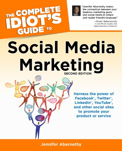 The Complete Idiots Guide to Social Media Marketing